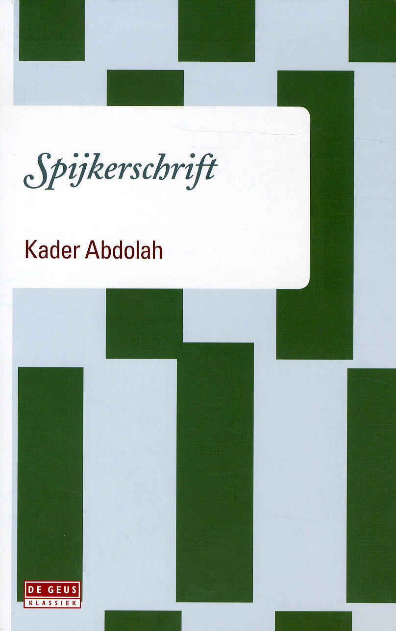 Kader Abdolah: Spijkerschrift. Van € 19,90 naar € 6,90.